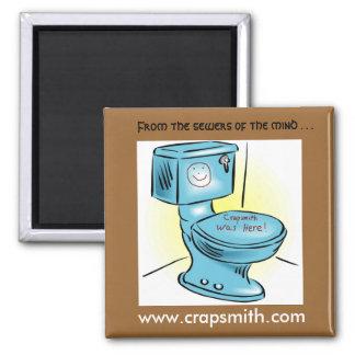 Crapsmith Magnet