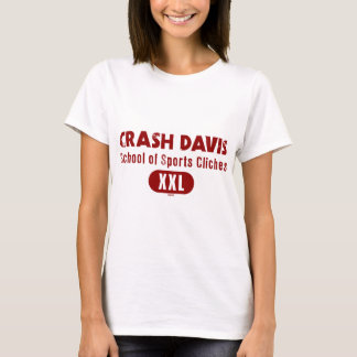 Crash Davis School of Sports Cliches T-Shirt