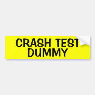 CRASH TEST DUMMY BUMPER STICKER