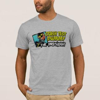 crash test dummy for president... T-Shirt