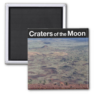 Craters of the Moon National Monument Magnet