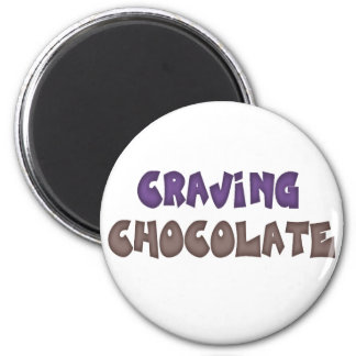 Craving Chocolate 2 Inch Round Magnet