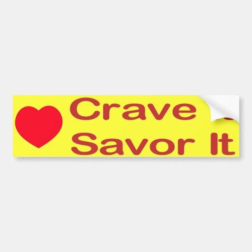 Cravings Bumper Stickers