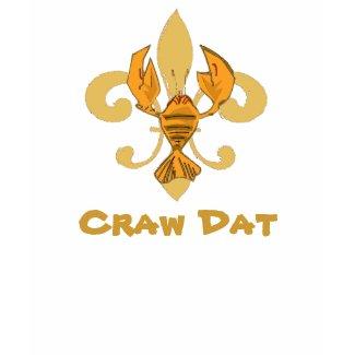 Craw Dat! Fleur de Lis, Crawfisg Gold, Craw Dat shirt