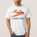crawfish do it Cajun Style Tees