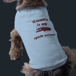 """Crawfish Is My Spirit Animal Fun Pet Shirt<br><div class=""""desc"""">Whether you are Louisiana born and raised, a true proud cajun, or you just like the taste of some crawfish boiled with real cajun seasoning, you know that crawfish is your spirit animal! Even your furry friends know that boiled crawfish are where it&#39;s at! Grab this fun pet shirt and...</div>"""