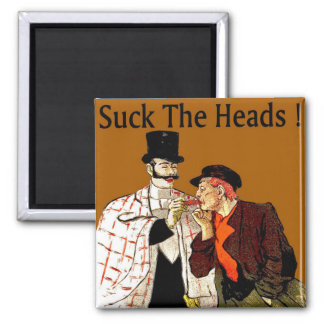 Crawfish: Suck The Heads! Magnet