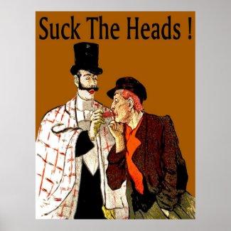 Crawfish: Suck The Heads! print