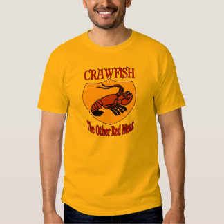CRAWFISH: The Other Red Meat Tshirt