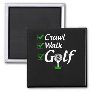 Crawl Walk Golf Magnet