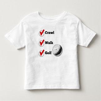 Crawl Walk Golf Toddler T-shirt