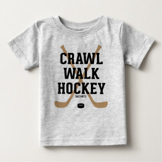 Crawl Walk Hockey Cute Funny Infant Baby Baby T-Shirt