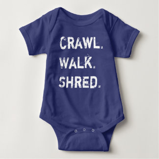 Crawl, Walk, Shred Baby Baby Bodysuit