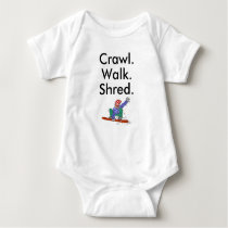 Crawl Walk Shred Snowboard Baby Bodysuit