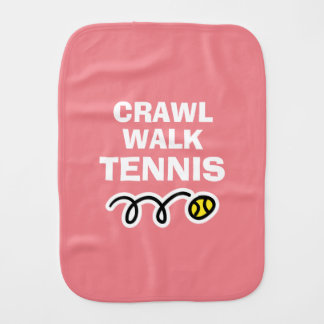 Crawl Walk Tennis burp cloth for new baby girl