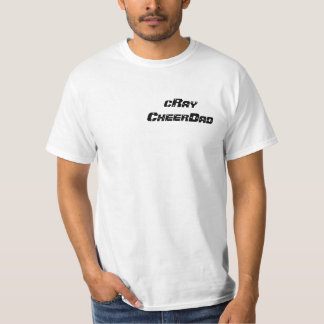 cRay Cheer Dad Ponytail to BOW T-Shirt