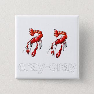 Cray Cray Button