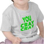 Cray Cray Internet Memes neon green Tee Shirts
