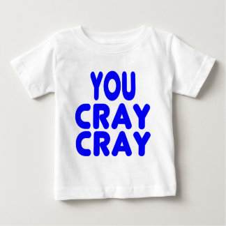 Cray Cray Internet Memes Royal Blue Baby T-Shirt