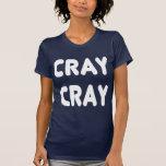 Cray Cray White Internet Memes T-shirts
