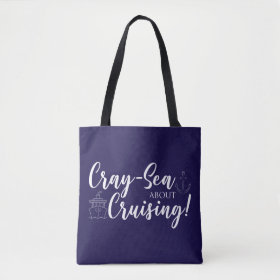 Cray-Sea About Cruising! Tote Bag