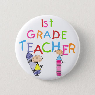 Crayons 1st Grade Teacher Tshirts and Gifts Pinback Button