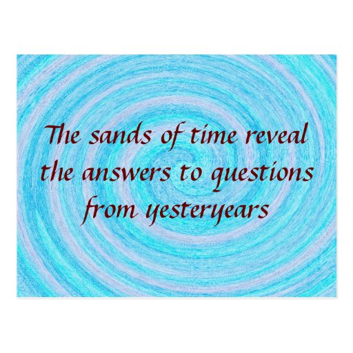 crayonswirl, The sands of time reveal the answe... Postcard