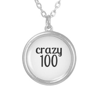 Crazy 100 Birthday Designs Silver Plated Necklace