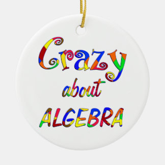 Crazy about Algebra Ornaments