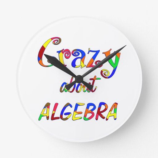 Crazy about Algebra Round Wall Clocks