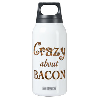 Crazy About Bacon 10 Oz Insulated SIGG Thermos Water Bottle