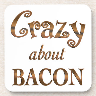 Crazy About Bacon Coasters