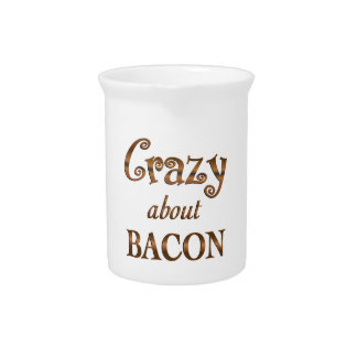 Crazy About Bacon Drink Pitchers