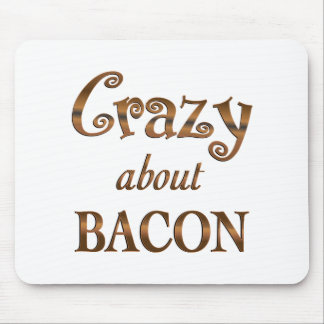 Crazy About Bacon Mouse Pad