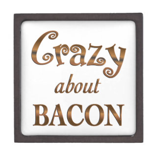 Crazy About Bacon Premium Jewelry Boxes