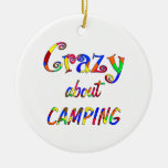Crazy About Camping Christmas Ornament