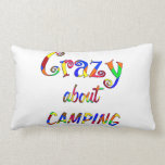 Crazy About Camping Pillow