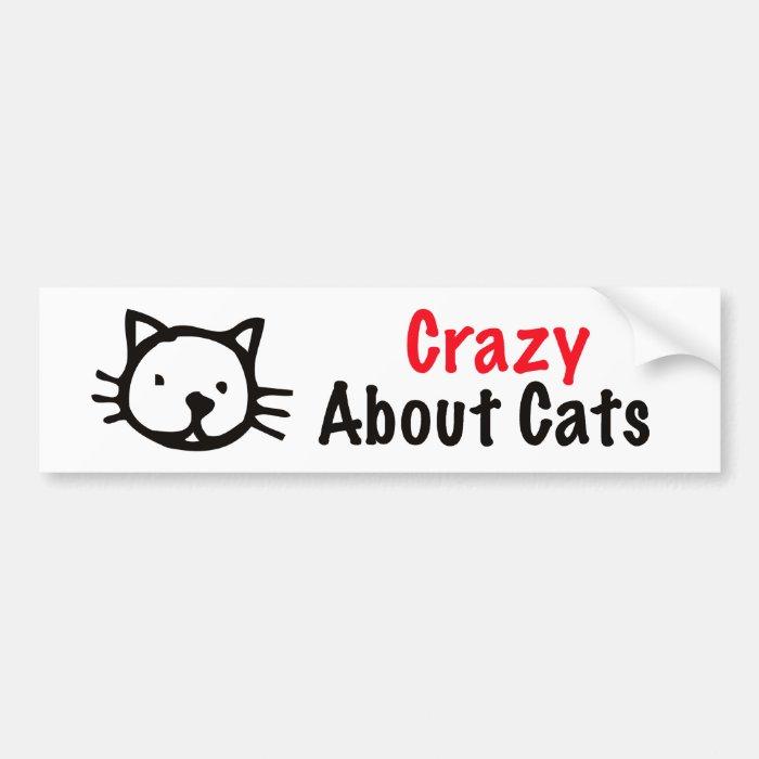 Crazy About Cats Bumper Sticker