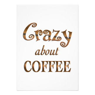Crazy About Coffee Personalized Invitations