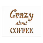 Crazy About Coffee Postcard