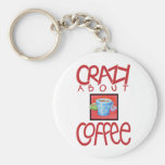 Crazy about Coffee red Keychain