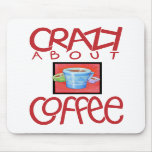Crazy about Coffee red Mousepad