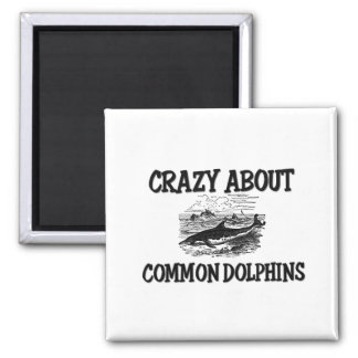 Crazy About Common Dolphins 2 Inch Square Magnet