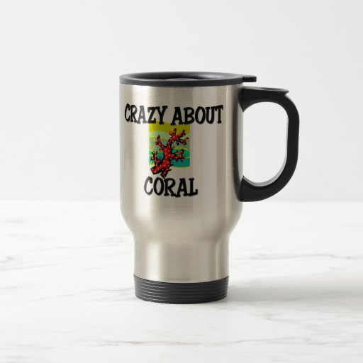 Crazy About Coral Coffee Mug