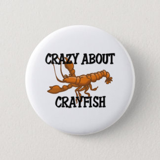 Crazy About Crayfish Button