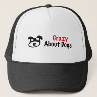 Crazy About Dogs Trucker Hat