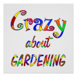 Crazy About Gardening Poster