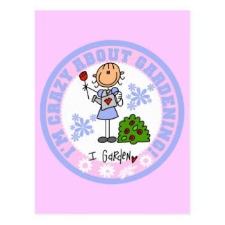 Crazy About Gardening T-shirts and Gifts Postcard