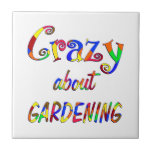 Crazy About Gardening Tile