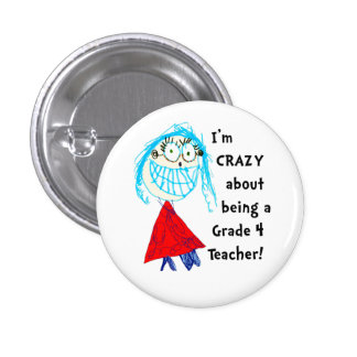 Crazy About Grade _ Personalized Teacher Button